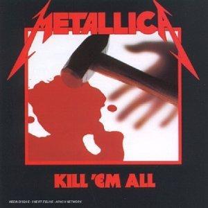 METALLICA - Kill 'Em All - CD
