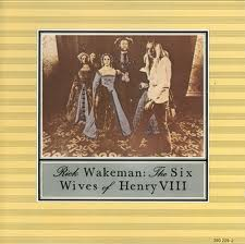 Rick WAKEMAN - The Six Wives Of Henry Viii Album