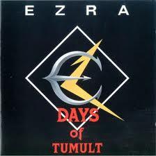 EZRA - Days Of Tumult - Cassette