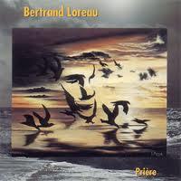 BERTRAND LOREAU - Prière - CD