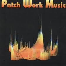 VARIOUS ARTISTS - Patch Work Music - Musiques Electroniques - CD