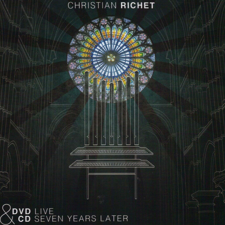 CHRISTIAN RICHET - Seven Years Later - DVD + CD