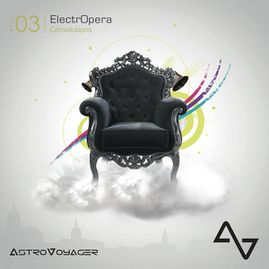 ASTROVOYAGER - ElectrOpera - Act 03 - Convolutions - CD