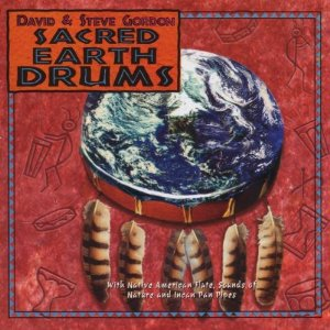 DAVID GORDON & STEVE GORDON - Sacred Earth Drums - CD