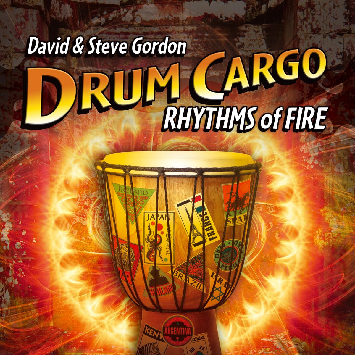 DAVID GORDON & STEVE GORDON - Drum Cargo - Rhythms Of Fire - CD