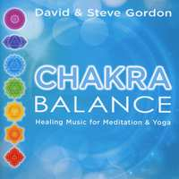 DAVID GORDON & STEVE GORDON - Chakra Balance - Healing Music For Meditation And Yoga - CD