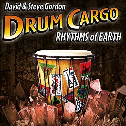 DAVID GORDON & STEVE GORDON - Drum Cargo - Rhythms Of Earth - CD