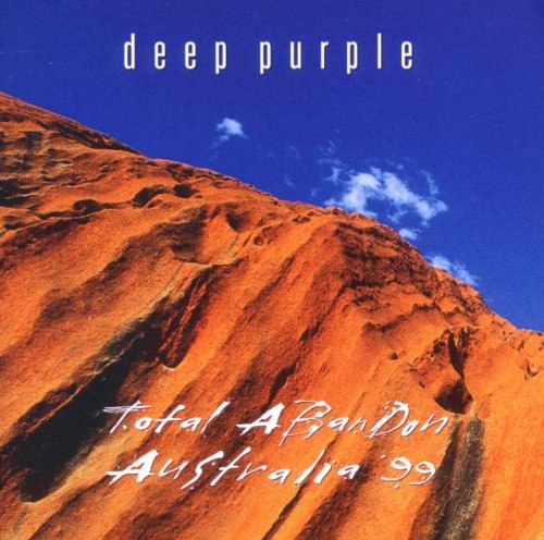DEEP PURPLE - Total Abandon - Australia 1999