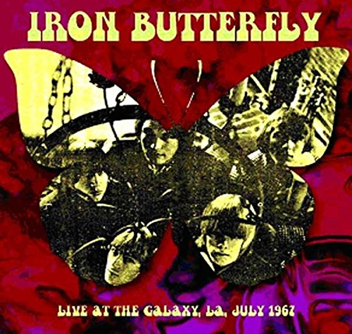 IRON BUTTERFLY - Live At The Galaxy, L.a. - July 1967
