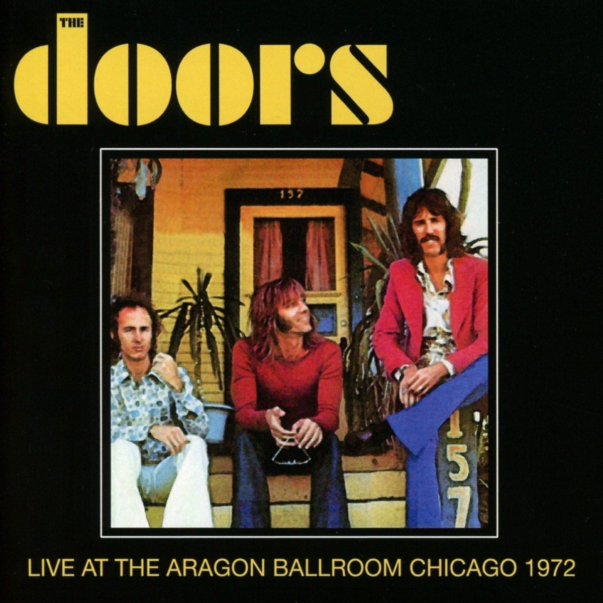 DOORS - Live At The Aragon Ballroom - Chicago 1972