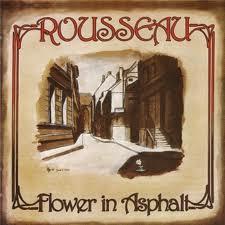 ROUSSEAU - Flower In Asphalt - Cassette