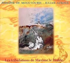 Les Tribulations De Maxime Le Diable