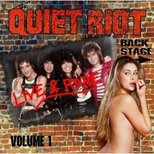 QUIET RIOT - Live And Rare - Volume One