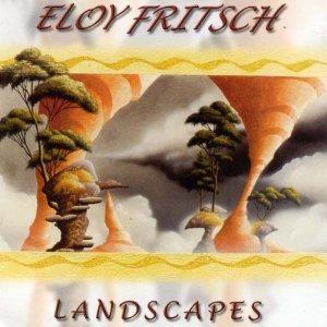 ELOY FRITSCH - Landscapes - CD