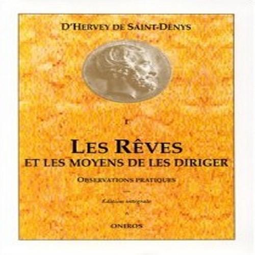 LÉON D'HERVEY DE SAINT-DENYS - Les Rêves Et Les Moyens De Les Diriger - Livre