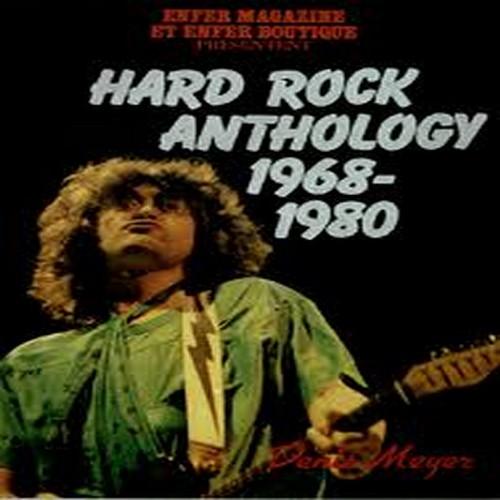 DENIS MEYER - Hard Rock Anthology 1968-1980 - Livre