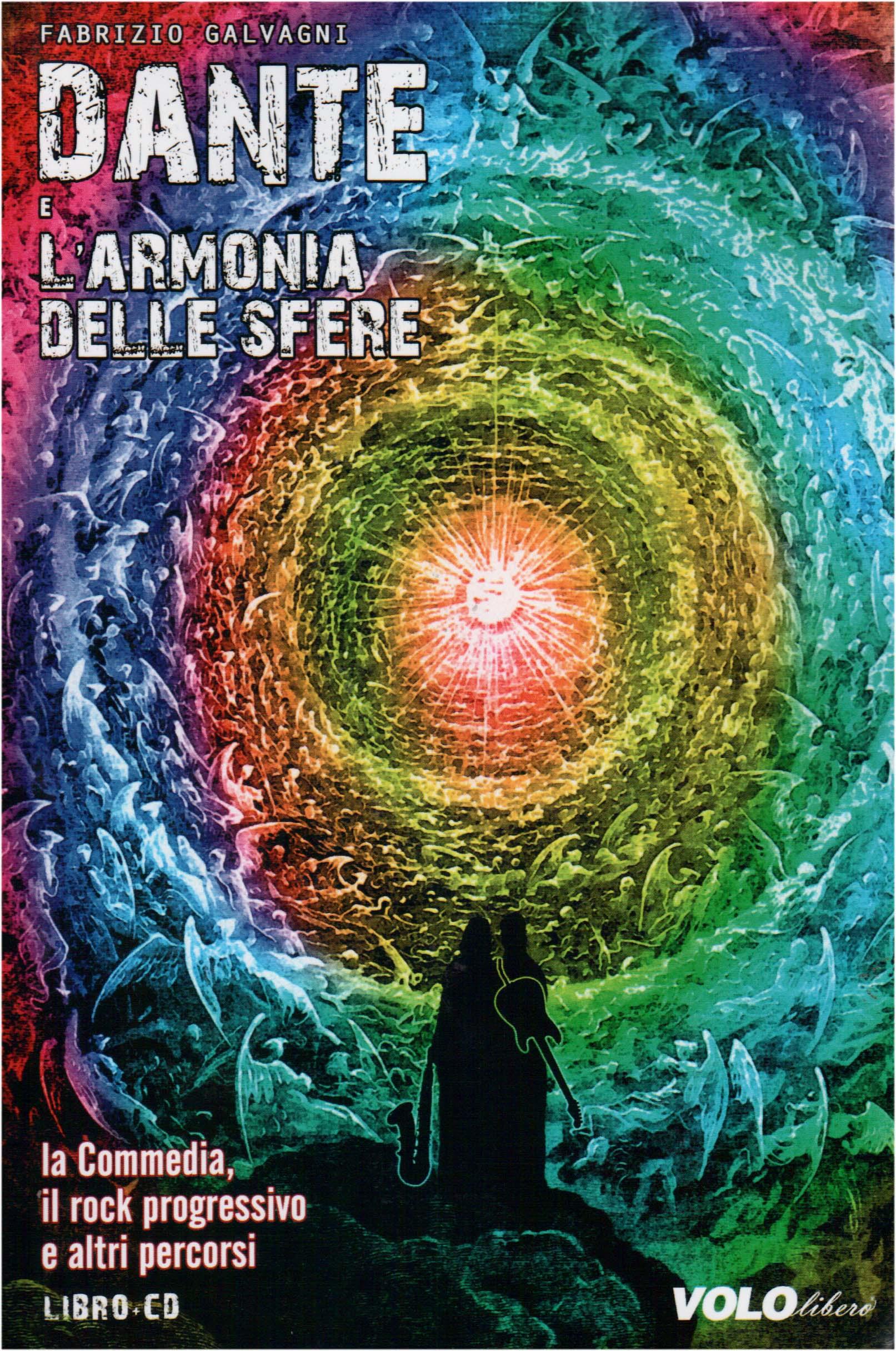 FABRIZIO GALVAGNI - Dante E L'Armonia Delle Sfere - La Comedia, Il Rock Progressivo E Altri Percorsi - Livre